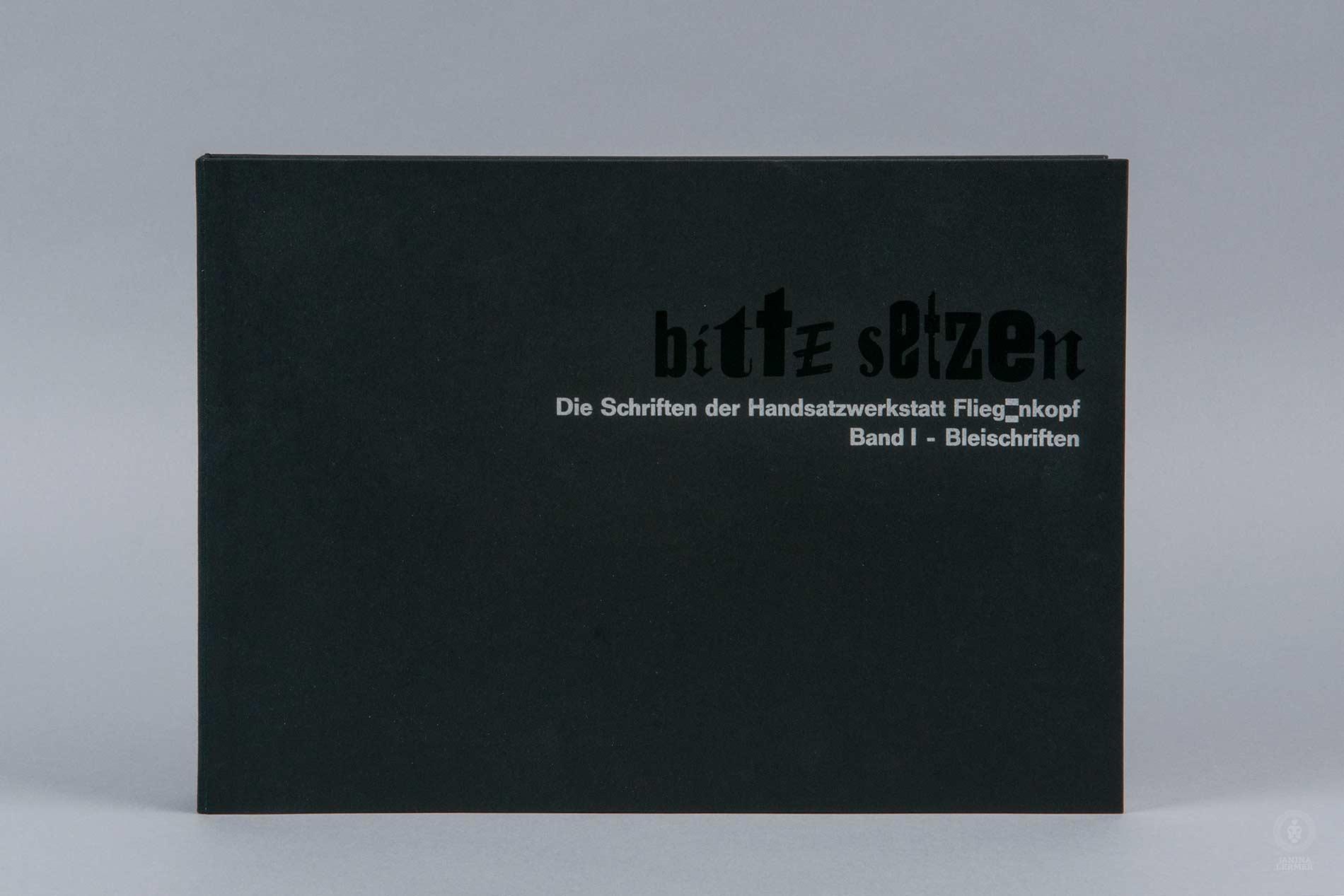 Janina-Lermer-Buchgestaltung-Magazingestaltung-Editorialdesign-Titel-title-Bleisatz-Metaltype-Handgedruckt-Handprinted-Werkstatt-Fliegenkopf